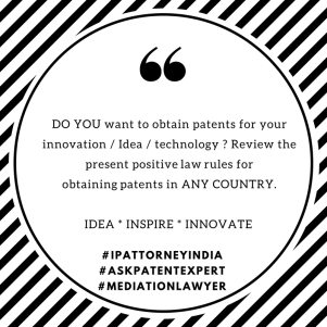 obtain patents for your innovation Idea technology in India
